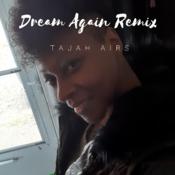 Dream Again Remix