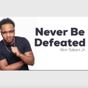 Never Be Defeated - STEMS - Rich Tolbert