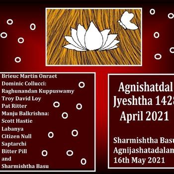 Agnishatdal Jyeshtha 1428, May 2021