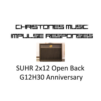SUHR Open Back 2x12 with G12H30 Anniversary Impulse Responses for Two Notes Gear (tur and wave files)