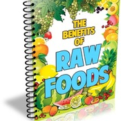 The Benefits of Raw Foods