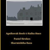 Agnikorak Book 6 Pastel Strokes