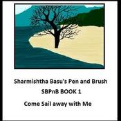 Sharmishtha Basu's Pen and Brush Book 1 come sail away with me