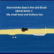 Sharmishtha Basu's pen and brush book 2 my small boat and endless sea