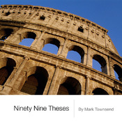 Ninety Nine Theses - an eBook by Mark Townsend